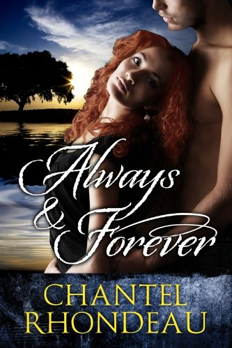 Book: Always & Forever by Chantel Rhondeau