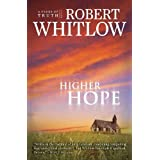 Higher Hope: Tides of Truth, Book 2by Robert Whitlow