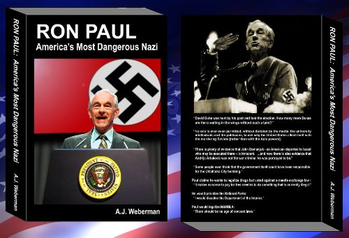 Ron Paul America&#039;s Most Dangerous Nazi