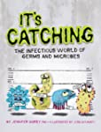 It's Catching: The Infectious World o...