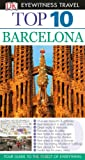 Top 10 Barcelona (EYEWITNESS TOP 10 TRAVEL GUIDE)