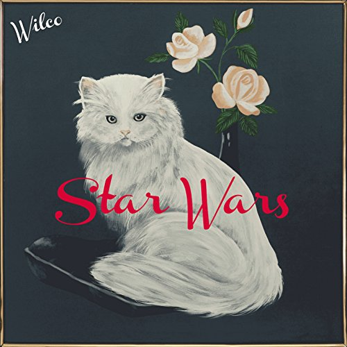 Wilco - Star Wars - Zortam Music