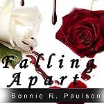Falling Apart: Barely Alive, Book 2 | Bonnie R. Paulson