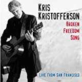 Broken Freedom Song: Live From San Francisco