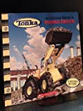 img - for If I Could Drive a Tonka Truck! book / textbook / text book