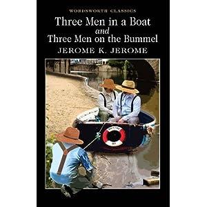 Three Men in a Boat & Three Men on a Bummel (Wordsworth Classics) (Paperback)