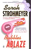 Bubbles Ablaze (Bubbles Books)