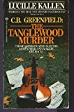 img - for C. B. Greenfield: The Tanglewood Murder book / textbook / text book