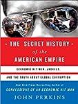 The Secret History of the American Em...