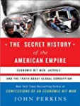 The Secret History of the American Em...