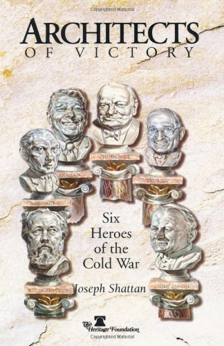 architects-of-victory-six-heroes-of-the-cold-war