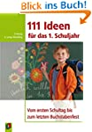 111 Ideen f�r das 1. Schuljahr: Vom e...