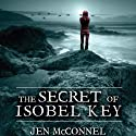 The Secret of Isobel Key Audiobook by Jen McConnel Narrated by Carolyn Bonnyman