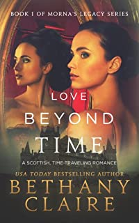 (FREE on 6/18) Love Beyond Time: Book 1 by Bethany Claire - http://eBooksHabit.com