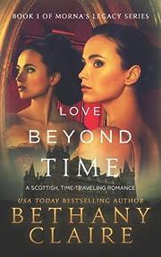 Love Beyond Time: Book 1 (Morna's Legacy Series)