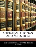 Socialism, Utopian and Scientific (1141431262) by Engels, Friedrich