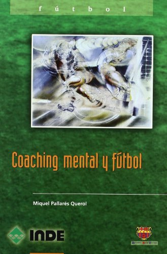 COACHING MENTAL Y FUTBOL