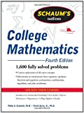 img - for Schaum's Outline of College Mathematics, Fourth Edition (Schaum's Outline Series) book / textbook / text book