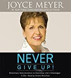 Never Give Up!  AUD