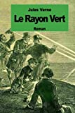 Le rayon vert (French Edition)