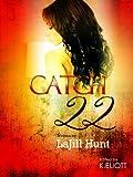 Catch 22 (Indulge)