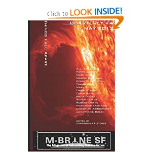 M-Brane SF Quarterly #4 by Christopher Fletcher, Corin Reyburn, Andy Dudak and Sevan Taylor