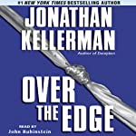 Over the Edge: Alex Delaware, Book 3 | Jonathan Kellerman