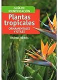 PLANTAS TROPICALES ORNAMENTALES Y ÚTILES. GUÍA DE IDENTIFICACIÓN. PRECIO EN DOLARES