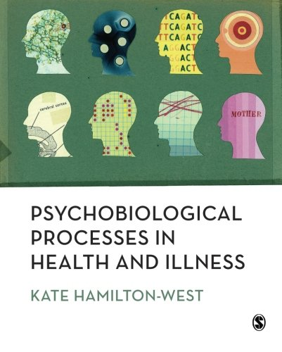 Psychobiological Processes in Health and Illness, by Kate Hamilton-West