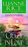 echange, troc Luanne Rice - Crazy in Love