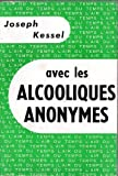 img - for Avec les alcooliques anonymes book / textbook / text book