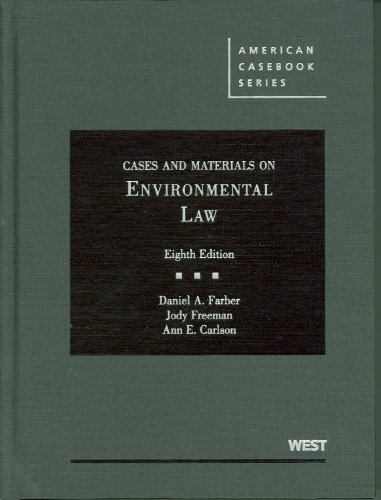 Farber, Freeman and Carlson's Cases and Materials on...