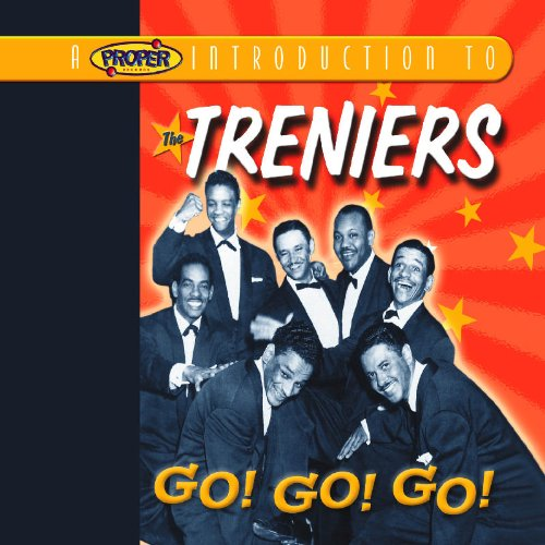 Proper Introduction to the Treniers Go Go Go