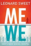 Me and We: Gods New Social Gospel