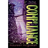 Compliance (The Dust Chronicles) ~ Maureen McGowan