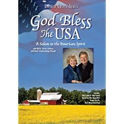 Bill & Gloria Gaither: God Bless the U.S.A.