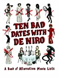 Ten Bad Dates with De Niro