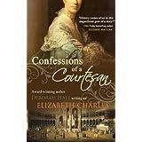 Confessions of a Courtesan ~ Elizabeth Charles