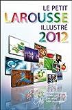 echange, troc Collectif - Le Petit Larousse Illustré 2012