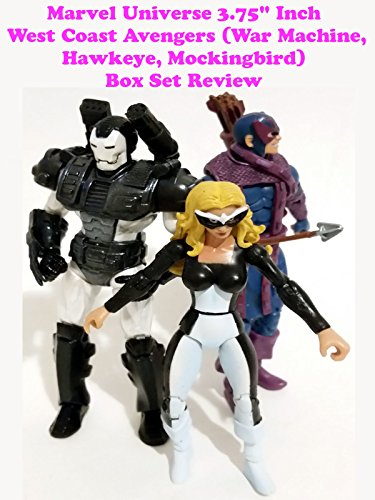 "Marvel Universe 3.75"" Inch WEST COAST AVENGERS (War Machine, Hawkeye, Mockingbird) Box Set review"