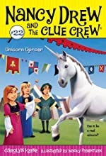 Unicorn Uproar Nancy Drew and the Clue Crew Book 22