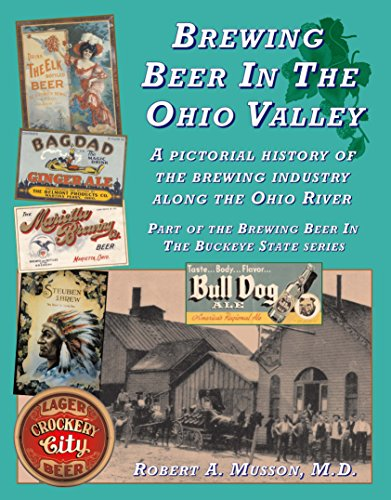 Brewing Beer In The Ohio Valley from Zepp Publications