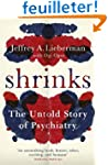 The Shrinks: The Untold Story of Psyc...