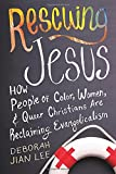img - for Rescuing Jesus: How People of Color, Women, and Queer Christians are Reclaiming Evangelicalism book / textbook / text book