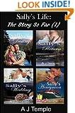 Sally's Life - The Story So Far (1): Sally's Destiny; Sally's Return; Sally's Wedding; Sally's Honeymoon Crises (Sally's Life)