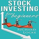 Stock Investing for Beginners Hörbuch von Richard Locke Gesprochen von: Anthony Appolito