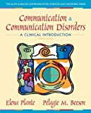 Communication and Communication Disorders: A Clinical Introduction (4th Edition)