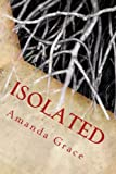 Isolated: Finding Hope #1