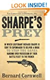Sharpe's Prey: Richard Sharpe and the Expedition to Denmark, 1807