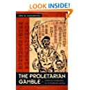 The Proletarian Gamble: Korean Workers in Interwar Japan (Asia-Pacific: Culture, Politics, and Society)